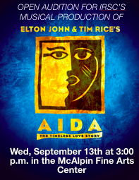 Open Audition for IRSC's musical production of Aida