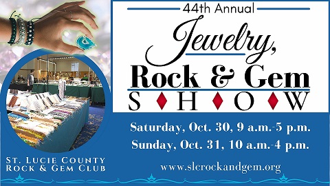 44th Annual Jewelry, Rock and Gem Show Presented by the St. Lucie County Rock & Gem Club