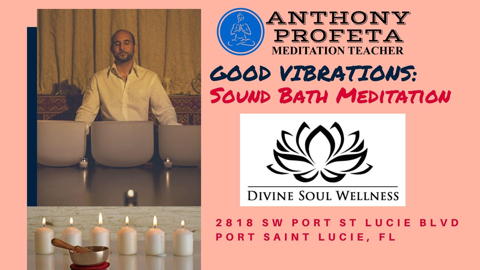 Good Vibrations SoundBath_Anthony Profeta